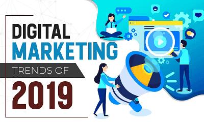 Digital Marketing Trends of 2019