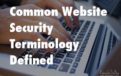 Common Website Security Terminology Defined